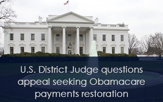 U.S. District Judge questions appeal seeking Obamacare payments restoration